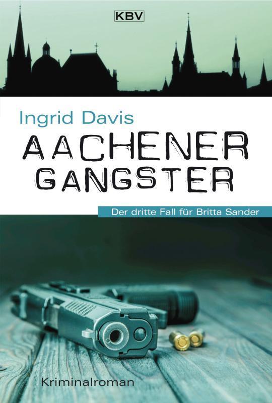 """Cover Kriminalroman """"Aachener Gangster"""""""